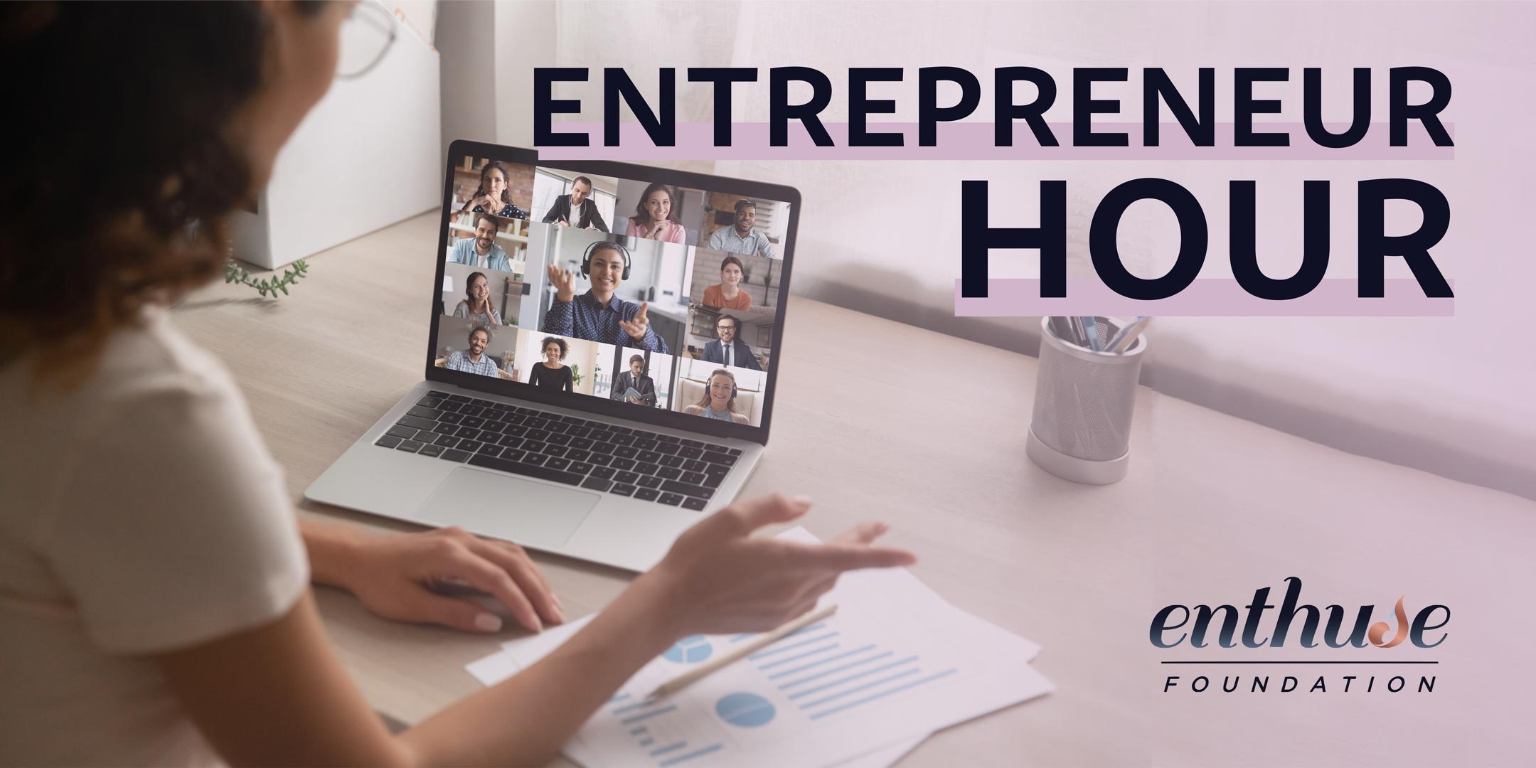 New Event Series: Entrepreneur Hour